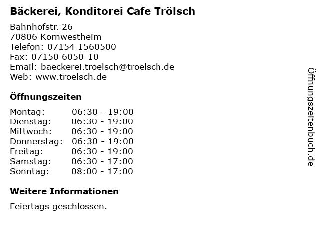 Bäckerei, Konditorei Cafe Trölsch in Kornwestheim: Adresse und Öffnungszeiten