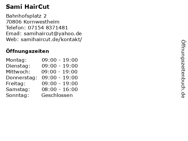 Sami HairCut in Kornwestheim: Adresse und Öffnungszeiten
