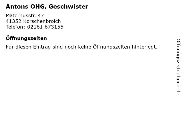 Antons OHG, Geschwister in Korschenbroich: Adresse und Öffnungszeiten