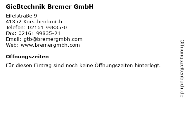 Gießtechnik Bremer GmbH in Korschenbroich: Adresse und Öffnungszeiten
