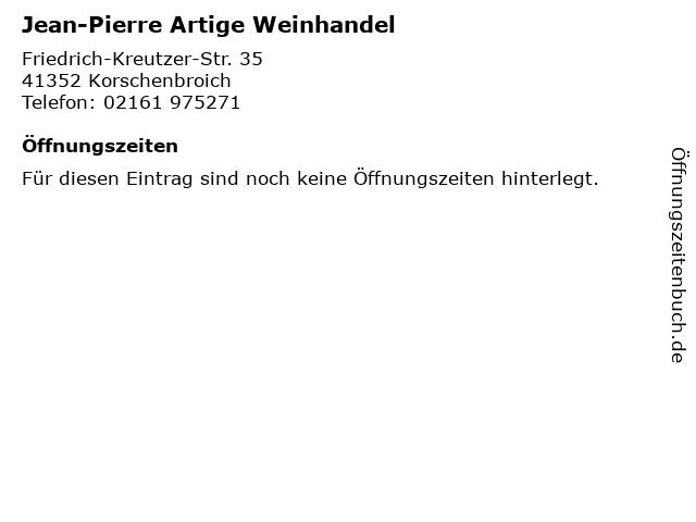 Jean-Pierre Artige Weinhandel in Korschenbroich: Adresse und Öffnungszeiten