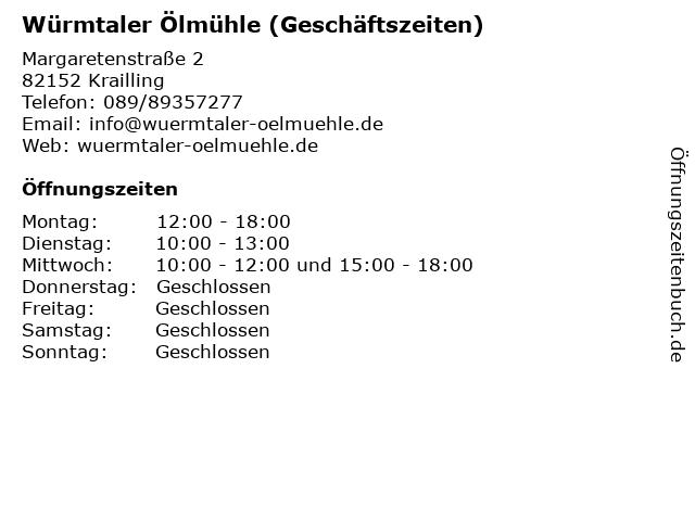 Würmtaler Ölmühle (Geschäftszeiten) in Krailling: Adresse und Öffnungszeiten