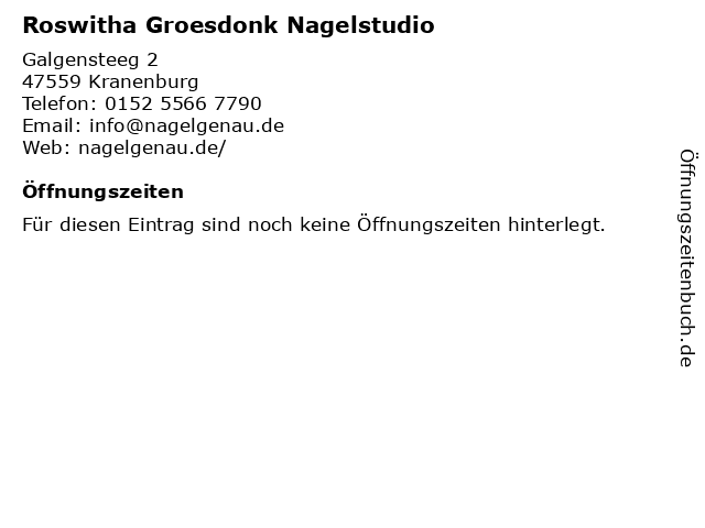 Roswitha Groesdonk Nagelstudio in Kranenburg: Adresse und Öffnungszeiten