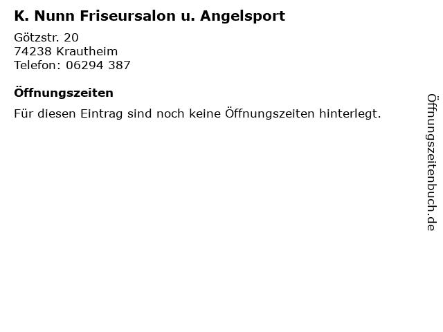 K. Nunn Friseursalon u. Angelsport in Krautheim: Adresse und Öffnungszeiten