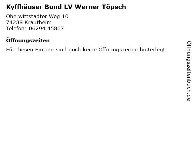 Kyffhäuser Bund LV Werner Töpsch in Krautheim: Adresse und Öffnungszeiten