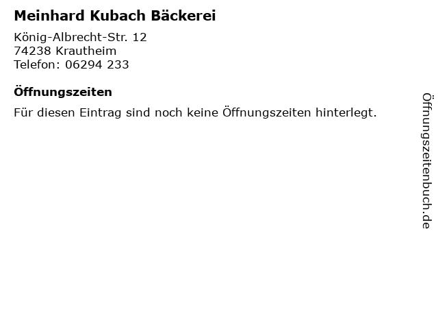Meinhard Kubach Bäckerei in Krautheim: Adresse und Öffnungszeiten