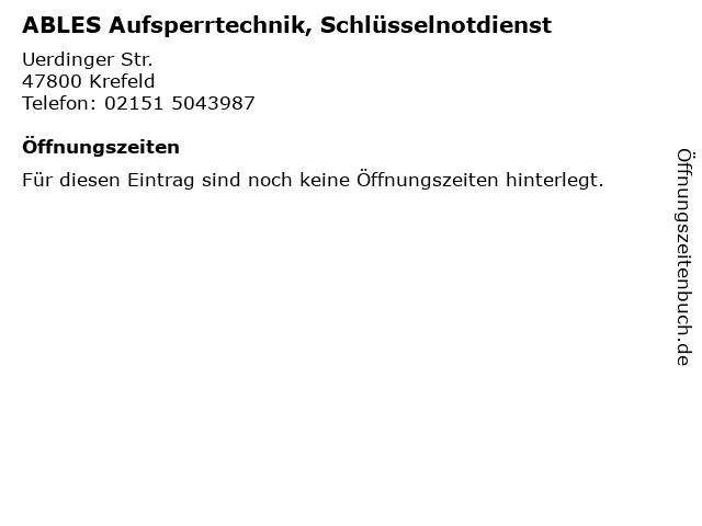 ABLES Aufsperrtechnik, Schlüsselnotdienst in Krefeld: Adresse und Öffnungszeiten