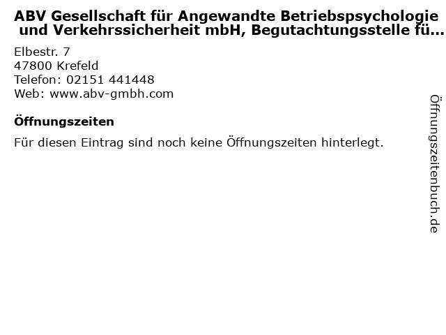 ABV Gesellschaft für Angewandte Betriebspsychologie und Verkehrssicherheit mbH, Begutachtungsstelle für Fahreignung, Standort Krefeld in Krefeld: Adresse und Öffnungszeiten