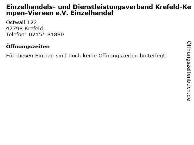Einzelhandels- und Dienstleistungsverband Krefeld-Kempen-Viersen e.V. Einzelhandel in Krefeld: Adresse und Öffnungszeiten