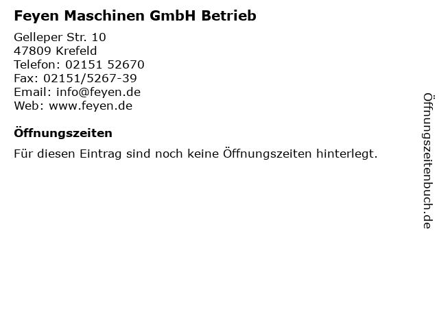 Feyen Maschinen GmbH Betrieb in Krefeld: Adresse und Öffnungszeiten
