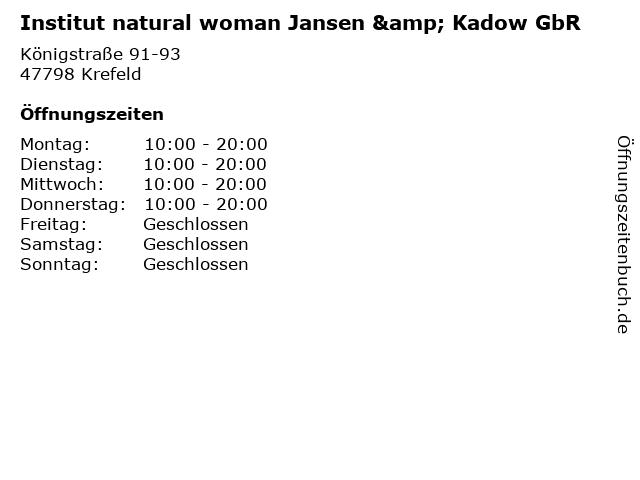 Institut natural woman Jansen & Kadow GbR in Krefeld: Adresse und Öffnungszeiten