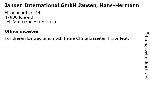 Jansen International GmbH Jansen, Hans-Hermann in Krefeld: Adresse und Öffnungszeiten