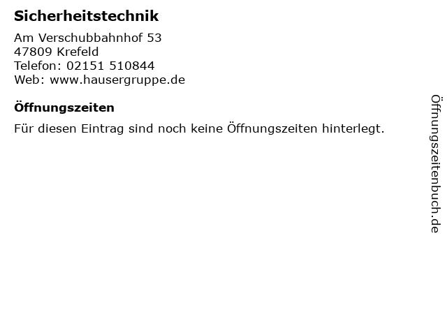 Sicherheitstechnik in Krefeld: Adresse und Öffnungszeiten