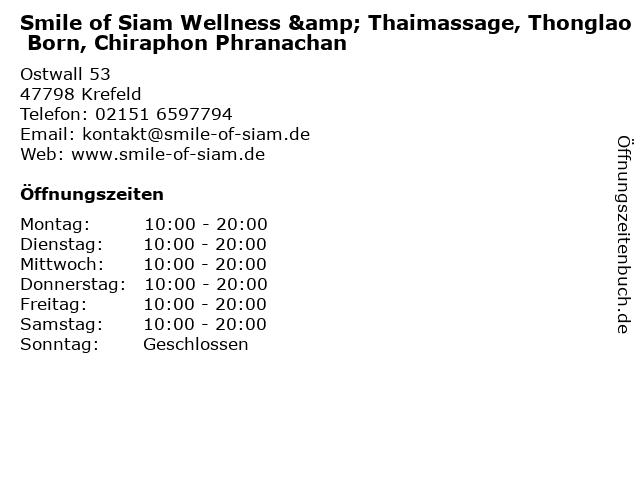 Smile of Siam Wellness & Thaimassage, Thonglao Born, Chiraphon Phranachan in Krefeld: Adresse und Öffnungszeiten