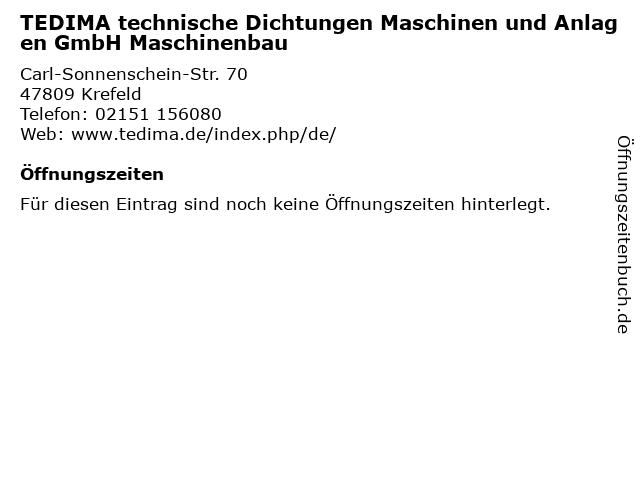 TEDIMA technische Dichtungen Maschinen und Anlagen GmbH Maschinenbau in Krefeld: Adresse und Öffnungszeiten