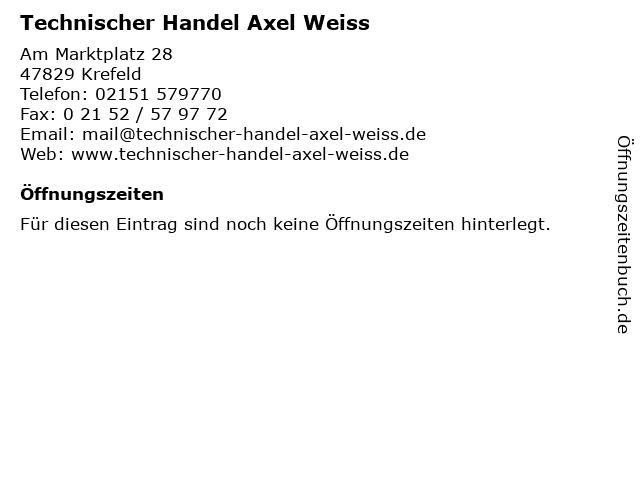 Technischer Handel Axel Weiss in Krefeld: Adresse und Öffnungszeiten