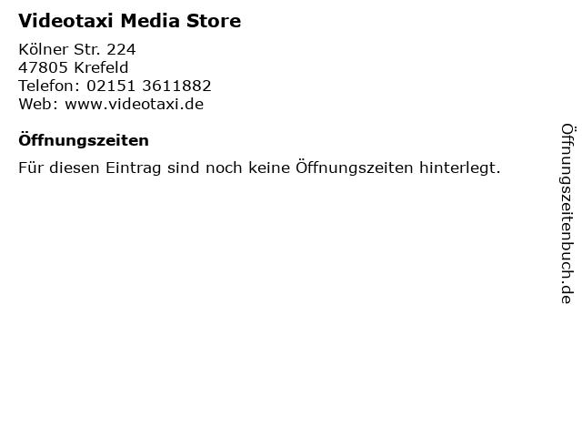Videotaxi Media Store in Krefeld: Adresse und Öffnungszeiten