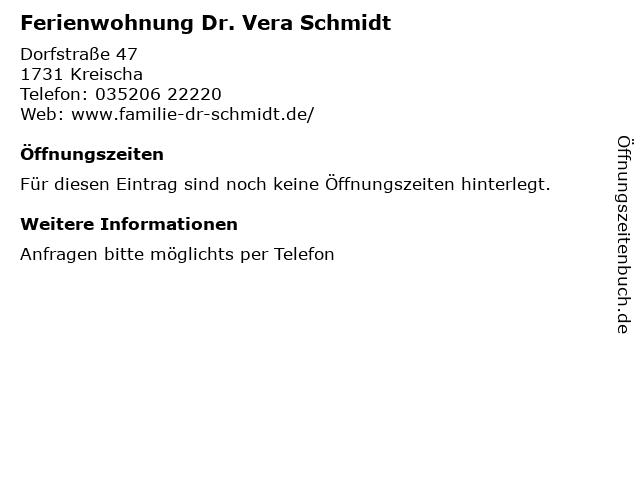 Ferienwohnung Dr. Vera Schmidt in Kreischa: Adresse und Öffnungszeiten
