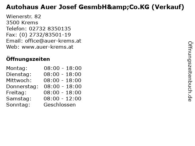 Autohaus Auer Josef GesmbH&Co.KG (Verkauf) in Krems: Adresse und Öffnungszeiten