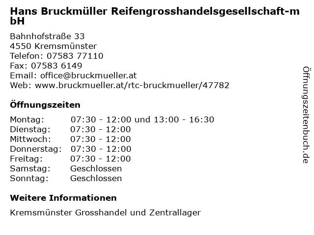 Hans Bruckmüller Reifengrosshandelsgesellschaft-mbH in Kremsmünster: Adresse und Öffnungszeiten