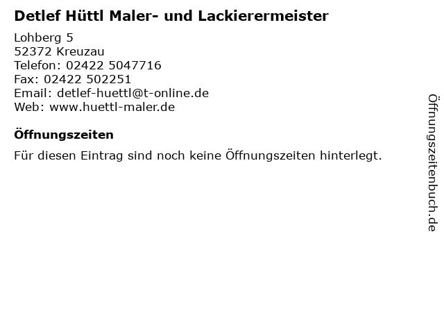 Detlef Hüttl Maler- und Lackierermeister in Kreuzau: Adresse und Öffnungszeiten