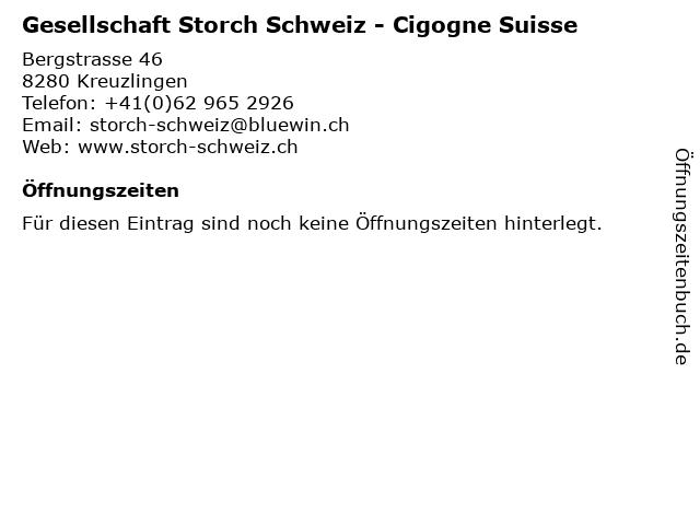 Gesellschaft Storch Schweiz - Cigogne Suisse in Kreuzlingen: Adresse und Öffnungszeiten