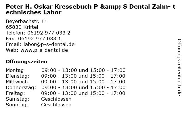 Peter H. Oskar Kressebuch P & S Dental Zahn- technisches Labor in Kriftel: Adresse und Öffnungszeiten