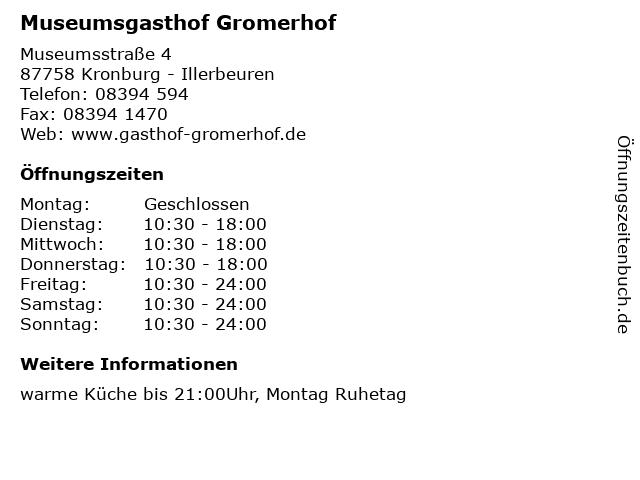 Museumsgasthof Gromerhof in Kronburg - Illerbeuren: Adresse und Öffnungszeiten