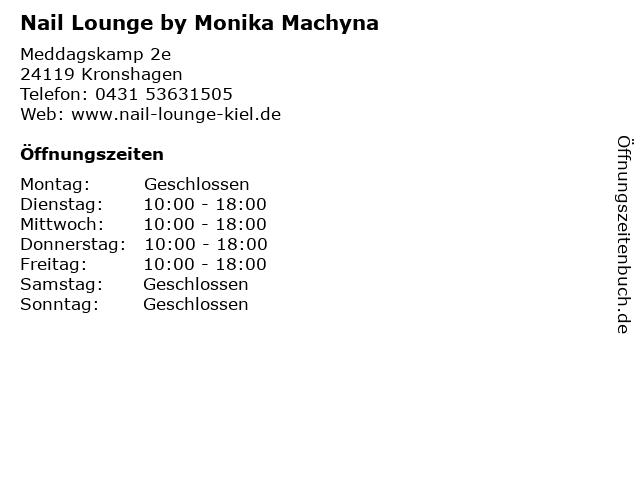 Nail Lounge by Monika Machyna in Kronshagen: Adresse und Öffnungszeiten