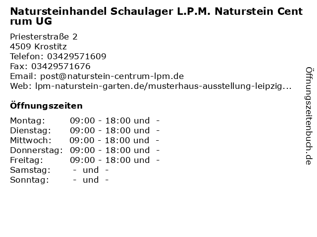 Natursteinhandel Schaulager L.P.M. Naturstein Centrum UG in Krostitz: Adresse und Öffnungszeiten