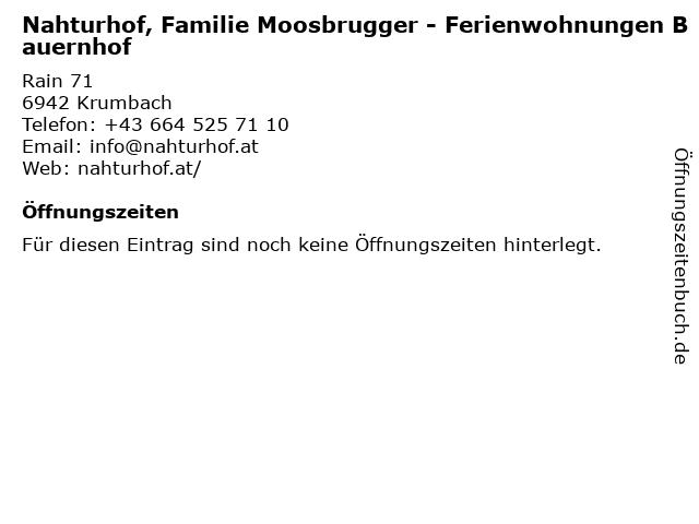 Nahturhof, Familie Moosbrugger - Ferienwohnungen Bauernhof in Krumbach: Adresse und Öffnungszeiten