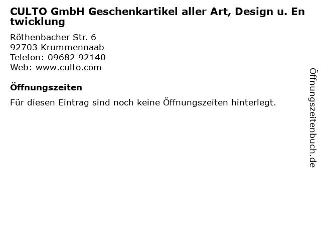 CULTO GmbH Geschenkartikel aller Art, Design u. Entwicklung in Krummennaab: Adresse und Öffnungszeiten