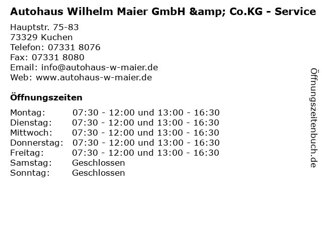 Autohaus Wilhelm Maier GmbH & Co.KG - Service in Kuchen: Adresse und Öffnungszeiten