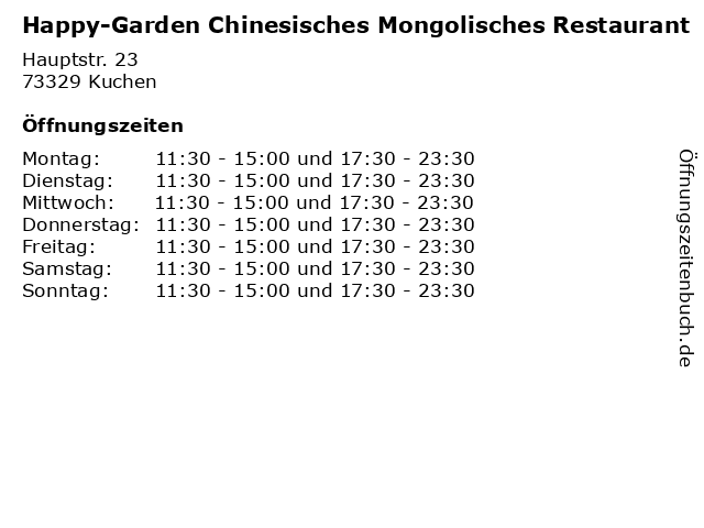 Happy-Garden Chinesisches Mongolisches Restaurant in Kuchen: Adresse und Öffnungszeiten