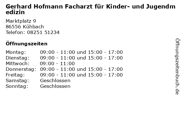 Gerhard Hofmann Facharzt für Kinder- und Jugendmedizin in Kühbach: Adresse und Öffnungszeiten