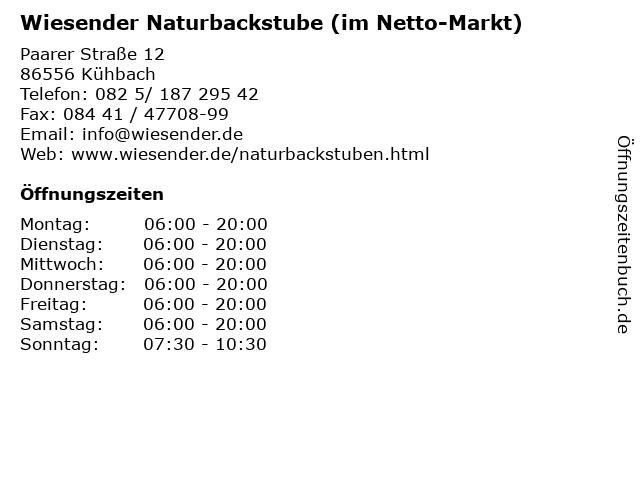Wiesender Naturbackstube (im Netto-Markt) in Kühbach: Adresse und Öffnungszeiten