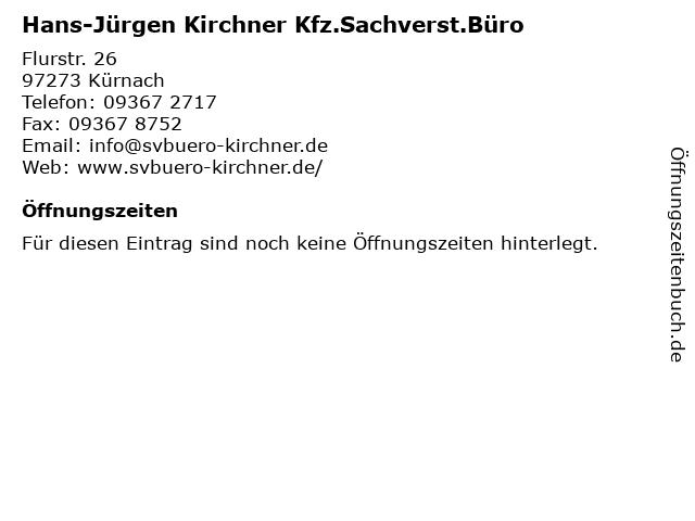 Hans-Jürgen Kirchner Kfz.Sachverst.Büro in Kürnach: Adresse und Öffnungszeiten