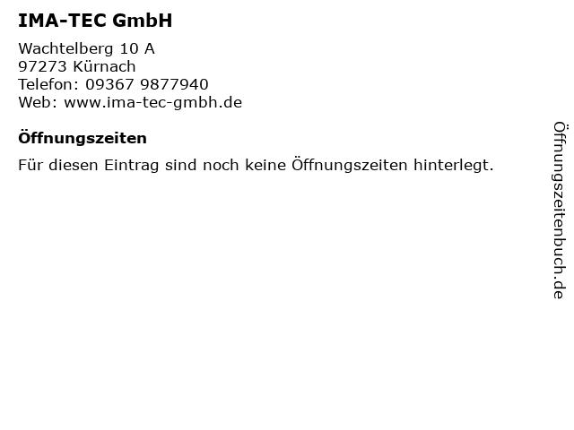 IMA-TEC GmbH in Kürnach: Adresse und Öffnungszeiten