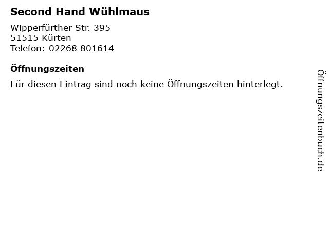 Second Hand Wühlmaus in Kürten: Adresse und Öffnungszeiten