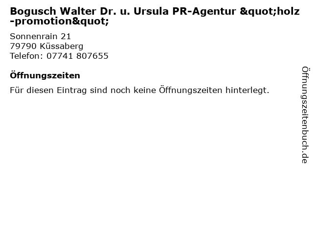 """Bogusch Walter Dr. u. Ursula PR-Agentur """"holz-promotion"""" in Küssaberg: Adresse und Öffnungszeiten"""