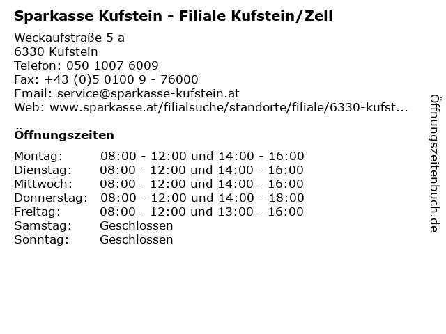 Sparkasse Kufstein - Filiale Kufstein/Zell in Kufstein: Adresse und Öffnungszeiten