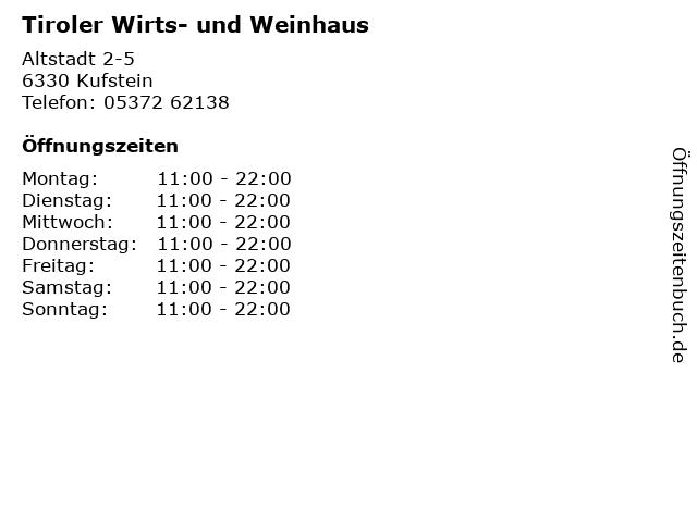 Tiroler Wirts- und Weinhaus in Kufstein: Adresse und Öffnungszeiten
