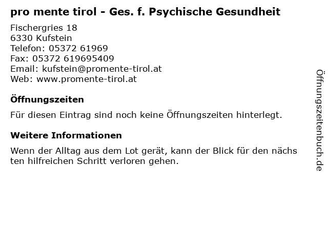 pro mente tirol - Ges. f. Psychische Gesundheit in Kufstein: Adresse und Öffnungszeiten