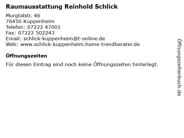 Raumausstattung Reinhold Schlick in Kuppenheim: Adresse und Öffnungszeiten