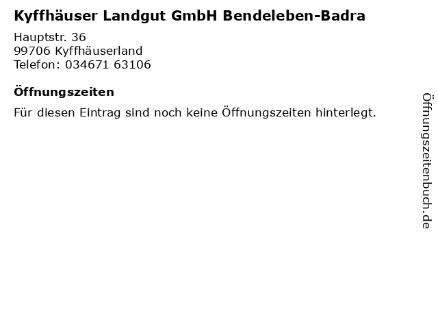 Kyffhäuser Landgut GmbH Bendeleben-Badra in Kyffhäuserland: Adresse und Öffnungszeiten