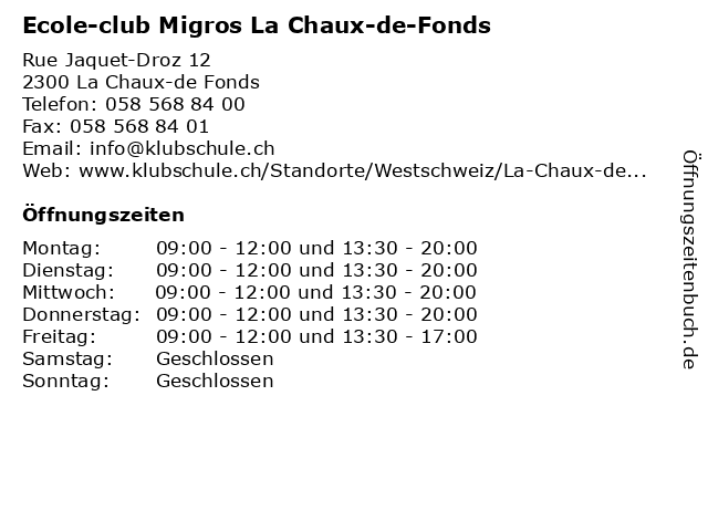 Ecole-club Migros La Chaux-de-Fonds in La Chaux-de Fonds: Adresse und Öffnungszeiten