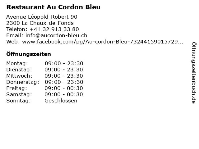 Restaurant Au Cordon Bleu in La Chaux-de-Fonds: Adresse und Öffnungszeiten