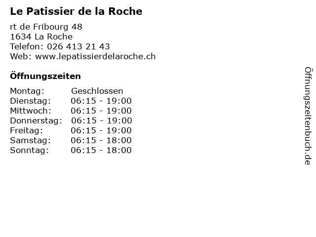 Le Patissier de la Roche in La Roche: Adresse und Öffnungszeiten