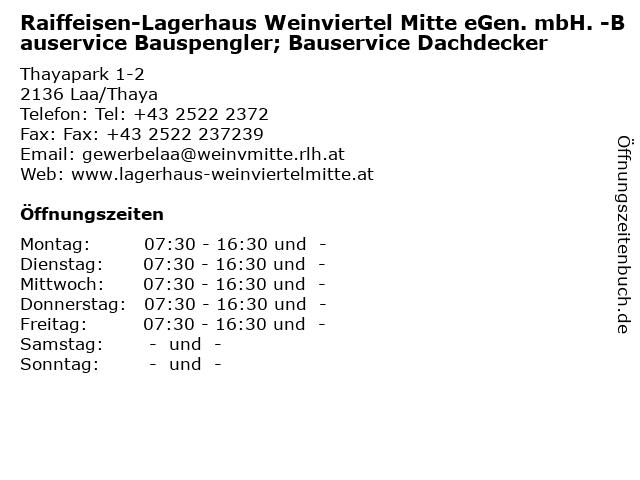 Raiffeisen-Lagerhaus Weinviertel Mitte eGen. mbH. -Bauservice Bauspengler; Bauservice Dachdecker in Laa/Thaya: Adresse und Öffnungszeiten