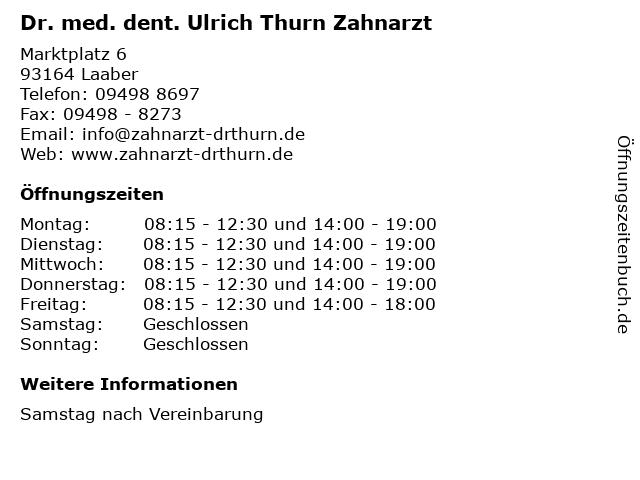 Dr. med. dent. Ulrich Thurn Zahnarzt in Laaber: Adresse und Öffnungszeiten